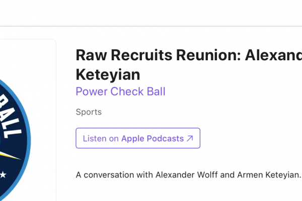 """Wolff, Keteyian on Power Check Ball podcast for """"Raw Recruits Reunion"""""""